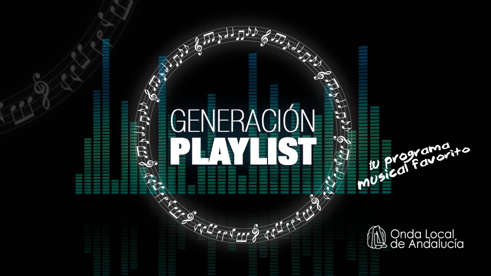 GENERACIÓN PLAY LIST